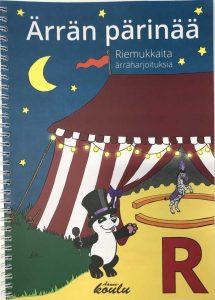 Ärrän pärinää -kirjan kansikuva, jossa näkyy sirkus yöaikaan.